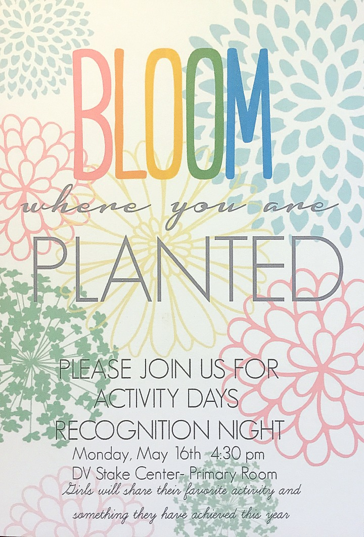 Bloom Where You are Planted Activity Days Recognition Night!