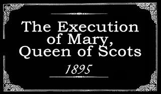 Película La ejecución de Maria Estuardo - 1895