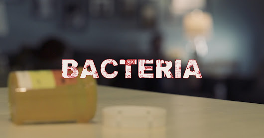BACTERIA: A new micro short film from Demonauthor Films.