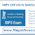 IBPS Clerk 2018 notification pdf for 7000 Vacancies @ www.ibps.in | IBPS CRP Clerk 2018 Apply Online here