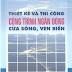 SÁCH SCAN - Thiết kế và thi công công trình ngăn dòng cửa sông, ven biển - PGS.TS. Hồ Sĩ Minh