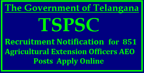 TS 851 Agricultural Extension Officers AEO Posts Recruitment Notification 2017 by TSPSC Apply Online Telangana State Public Service Commission TSPSC Released Notification to Recruit 851 Grade II AEO Agricultural Extension Officer Posts in Telangna Govt Agriculture Department. Educational Qualifications Eligibility cirteria Schedule to fill Online Application Form at TSPSC Official Website http://tspsc.gov.in. Scheme of Examination for Grade II AEO Posts in TS Agriculture Dept Applications are invited Online from qualified candidates through the proforma Application to be made available on Commission's WEBSITE (www.tspsc.gov.in) to the post of Agriculture Extension Officer Grade-II in Department of Agricultural Subordinate Service in the State of Telangana. ts-851-agricultural-extension-officers-AEO-grade-II-recruitment-notification-tspsc-online-application-form/2017/10/ts-851-agricultural-extension-officers-AEO-grade-II-recruitment-notification-tspsc-online-application-form-syllabus-halltickets-model-question-papers-preliminary-final-key-results-merit-list-download.html