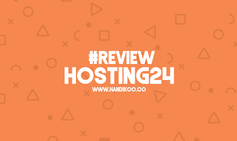 #Review Hosting24 - Web Hosting Harga Miring
