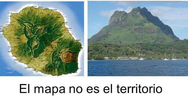 """""""El mapa no es el territorio"""""""
