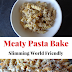Meaty Pasta Bake Recipe (Slimming World Friendly)