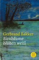 https://www.lovelybooks.de/autor/Gerbrand-Bakker/Birnb%C3%A4ume-bl%C3%BChen-wei%C3%9F-144434060-w/