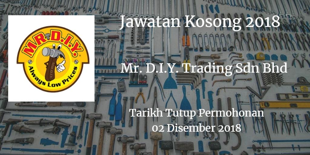 Jawatan Kosong Mr. D.I.Y. Trading Sdn Bhd 02 Disember 2018