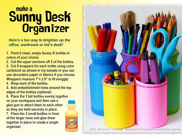 Annie Lang shares a DIY Desktop Home Organizer project made from a Sunny D Bottle