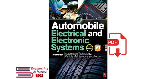 Automobile Electrical and Electronic Systems, Fourth Edition