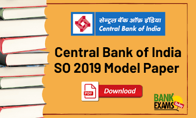Central Bank of India SO 2019 Model Paper - PDF