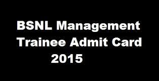 BSNL Management Trainee Admit Card 2016