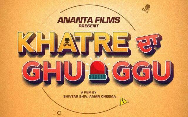 Khatre da Ghuggu next upcoming punjabi movie first look Jordan, Diljott movie Poster of download first look, release date