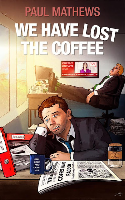 we-have-lost-the-coffee, paul-mathews, book