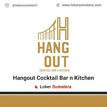 Lowongan Kerja Pekanbaru: Hangout Cocktail Bar n Kitchen Juni 2021
