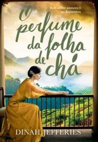 http://livrosvamosdevoralos.blogspot.com.br/2017/03/resenha-o-perfume-da-folha-de-cha.html