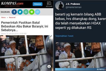 JS Prabowo: Yang Kemarin Bilang Baasyir Bebas Telah Menyebarkan Hoax, Tangkap Dong