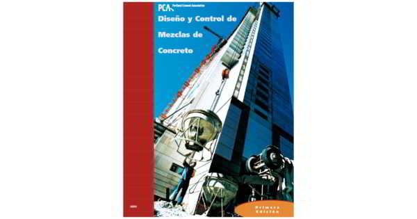 Descargar en PDF Diseño y Control de Mezclas de Concreto