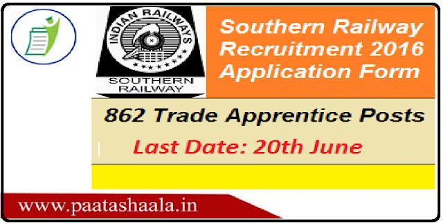 Southern Railway Chennai Recruitment 2016 – 862 Apprentice Posts/2016/06/southern-railway-recruitment-2016-862-apprentice-posts.html