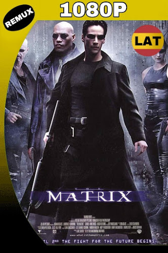 MATRIX (1999) REMASTERED BDREMUX 1080P LATINO MKV