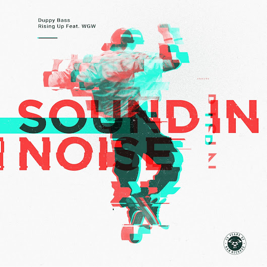 Sound In Noise - Rising Up Feat. WGW / Duppy Bass [RAM]