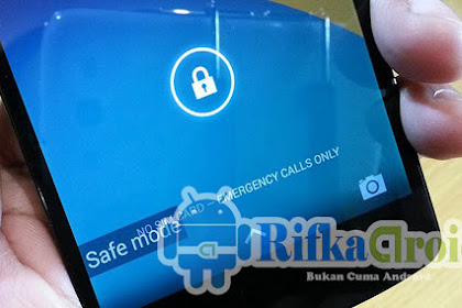 Cara Masuk Safe Mode Di Android/Samsung Devices