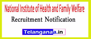 National Institute of Health and Family Welfare NIHFW Recruitment Notification 2017