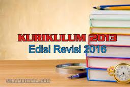 Buku Guru dan Buku Siswa Kurikulum 2013 (Kurtilas) Edisi Revisi 2016