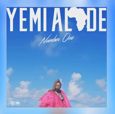 Audio : Yemi Alade - Number One | New Download Mp3 1