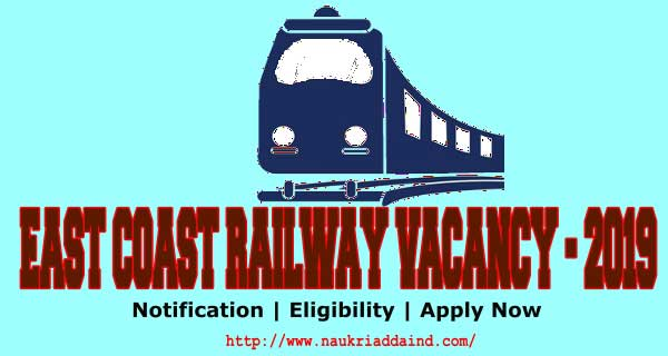 East Coast Railway Bhubaneswar Vacancy 2019