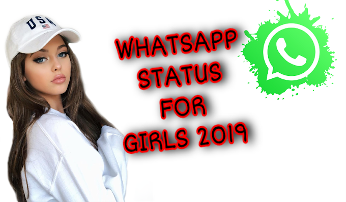 New Whatsapp Status For Girls 2019 || New Attitude Whatsapp Status For Girls