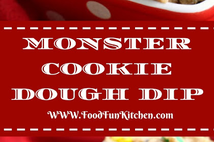MONSTER COOKIE DOUGH DIP #christmas #cookies