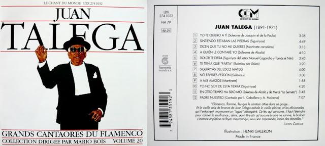 """JUAN TALEGA """"GRANDS CANTAORES DU FLAMENCO VOLUME 20"""" LE CHANT DU MONDE"""