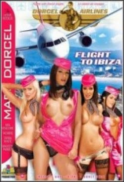 Aerolineas Dorcel 4: Vuelo a Ibiza – 2009 Español