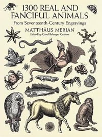 1300 Real and Fanciful Animals from Seventeenth-Century Engravings