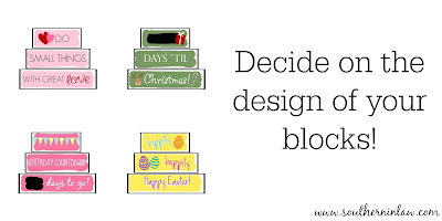 Decide on the Design of your blocks  - DIY Holiday Decor Blocks Project