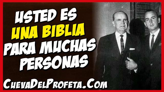 Usted es una Biblia para muchas personas - Citas William Marrion Branham Mensajes