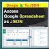 Access  Google Spreadsheet  as JSON