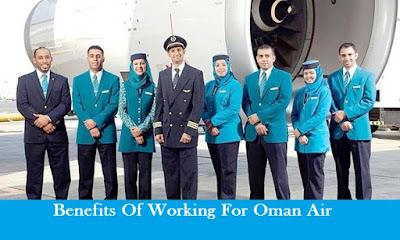 Benefits Of Working For Oman Air