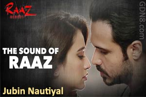 Sound of Raaz - Jubin Nautiyal - Raaz Reboot