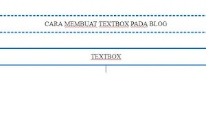 CARA MEMBUAT TEXT BOX ATAU TEXT AREA DI BLOG