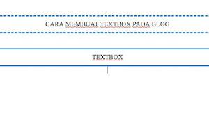CARA MEMBUAT TEXT BOX ATAU TEXT AREA DI BLOG