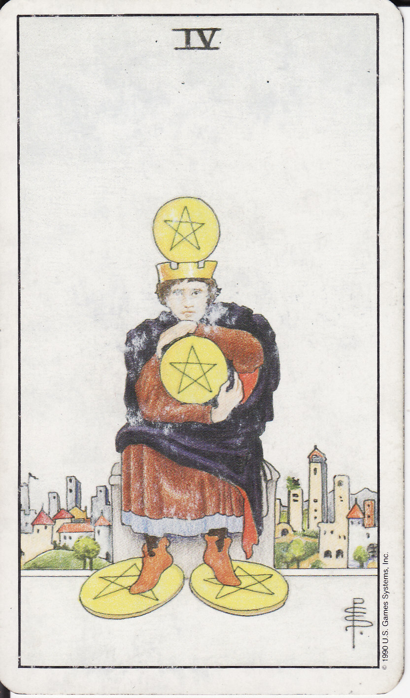 TAROT - The Royal Road: 4 FOUR OF PENTACLES IV