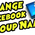 Change Group Name Facebook