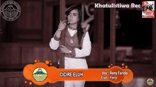 Lirik Lagu Cicire Eluh (Dan Artinya) - Reny Farida