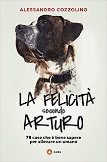La Felicita Secondo Arturo. 99 Cose Che E Bene Sapere Per Allevare Un Umano PDF