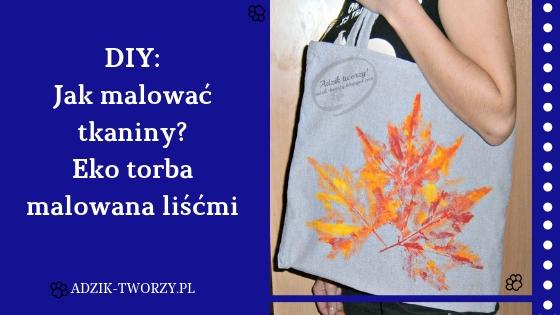 diy malowanie liśćmi, malowanie tkanin