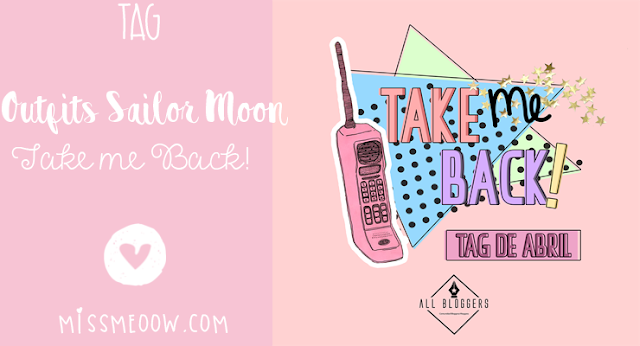 TAG: Take me Back | Outfits Sailor Moon