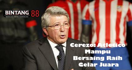 Cerezo: Atletico Mampu Bersaing Raih Gelar Juara