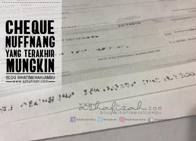 Cheque Nuffnang Yang Terakhir Mungkin