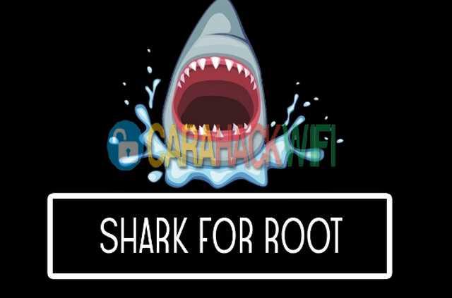 Apps shark for boot untuk hack wifi